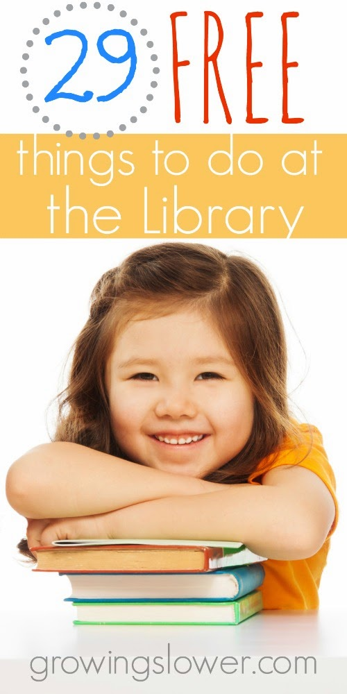 Find out 29 free things to do at the library...I had no clue about #7 before this list! www.growingslower.com #savingmoney #budgeting