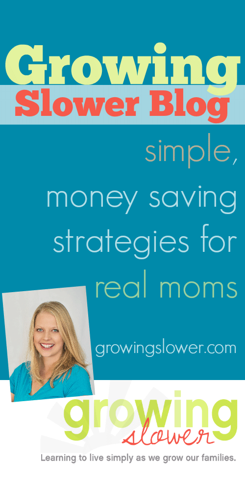 Get simple money saving strategies for real moms at GrowingSlower blog. www.growingslower.com #savingmoney #stayathomemom