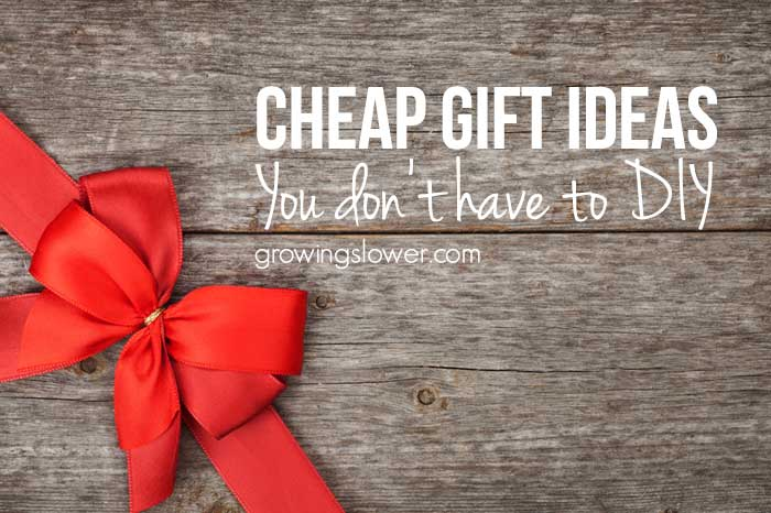 13 Cheap Gift Ideas You Dont Have To Make Yourself