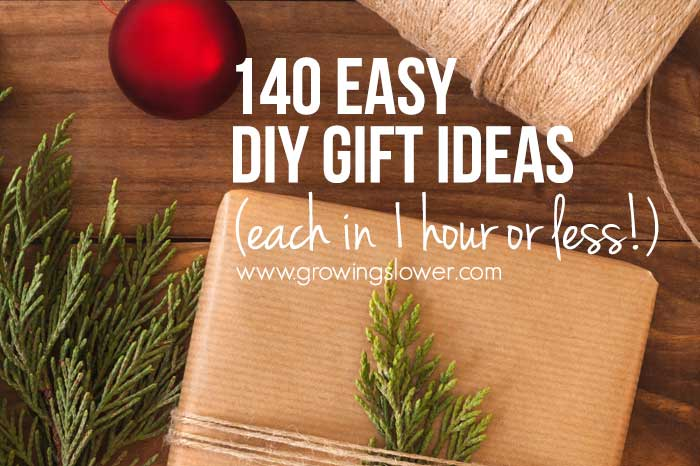 140 Easy DIY Gift Ideas You Can Finish in Under One Hour