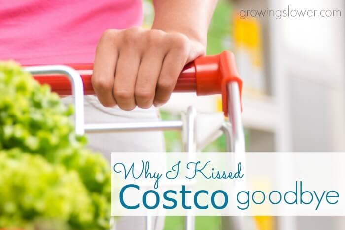 Why I Kissed Costco Goodbye