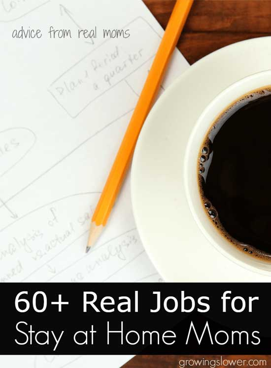 60 jobs for stay at home moms work from home jobs
