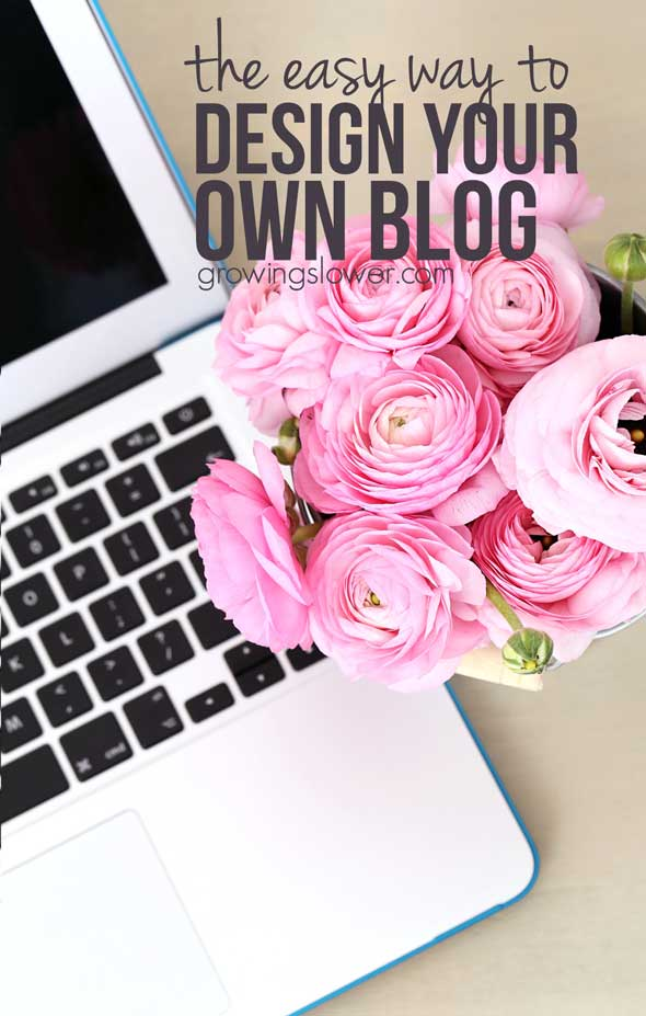 how to design your own blog the easy  and affordable  way