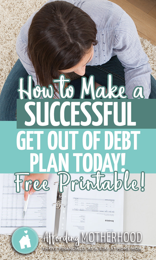 4 Steps to Create Your Get Out of Debt Plan - This goal setting process is ultra quick and simple, and it has the potential to take you from 'wanting to' be successful in your finances to actually DOING it! A proven 4-Step Plan for family financial freedom.
