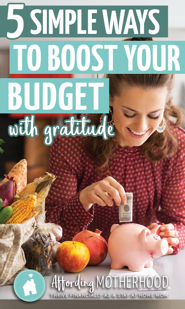 You might be surprised about how gratitude affects your budget and how easy it is to give it a boost with these 5 gratitude tips.