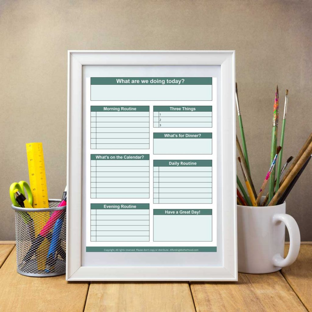 A visual reminder is key to staying on track with your daily schedule. You can download this printable worksheet to help.